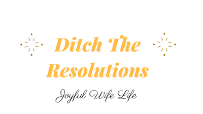 Ditch the resolution