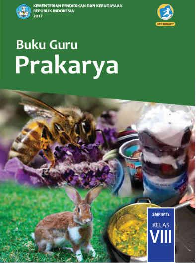 Buku Prakarya Kelas 8 Kurikulum 2013 Revisi 2017 PDF Semester 1 dan 2
