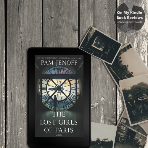 On My Kindle BR's review of THE LOST GIRLS OF PARIS, a historical fiction novel, by Pam Jenoff.