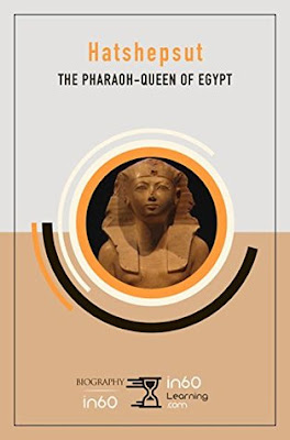 Review: Hatshepsut: The Pharaoh-Queen of Egypt by in60Learning
