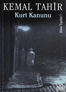 Kemal Tahir - Kurt Kanunu