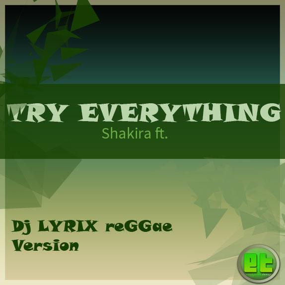 LYRIX REGGAE MIX - TRY EVERYTHING (Shakira ft )   ЄRAPZONE TUNEZ