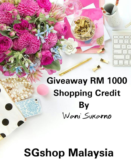 Giveaway RM1000 Shopping Credit By Wani Sukarno