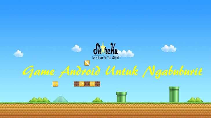 Inilah 7 Game Android Untuk Ngabuburit Mu Jadi Seru