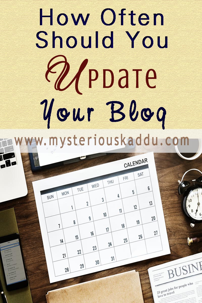 How Often Should You Update Your Blog | Ideal Content Publishing Frequency For Digital Marketing