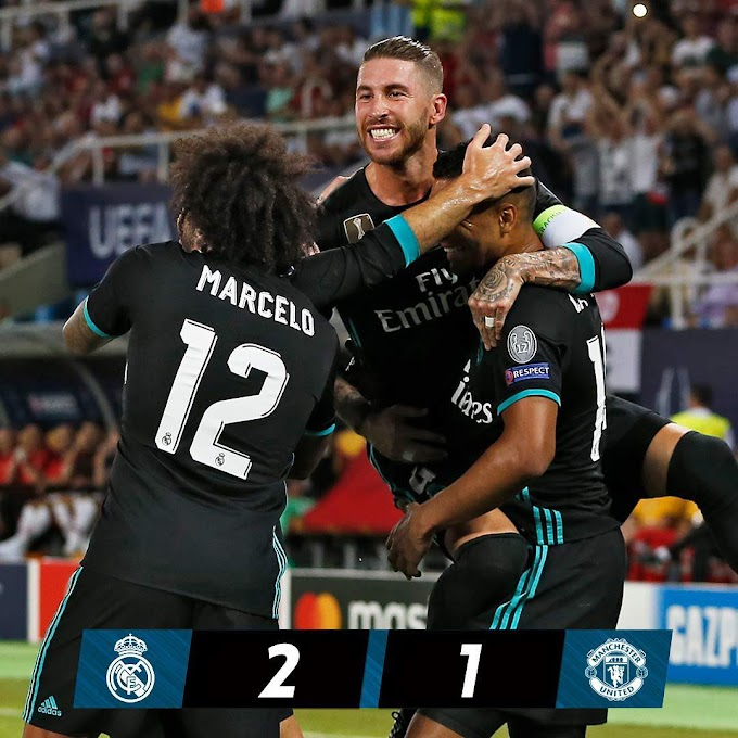 Real Madrid retain UEFA Super Cup Crown with 2-1 win over Manchester United