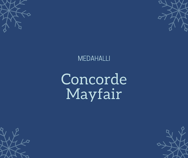 Concorde Mayfair Medahalli