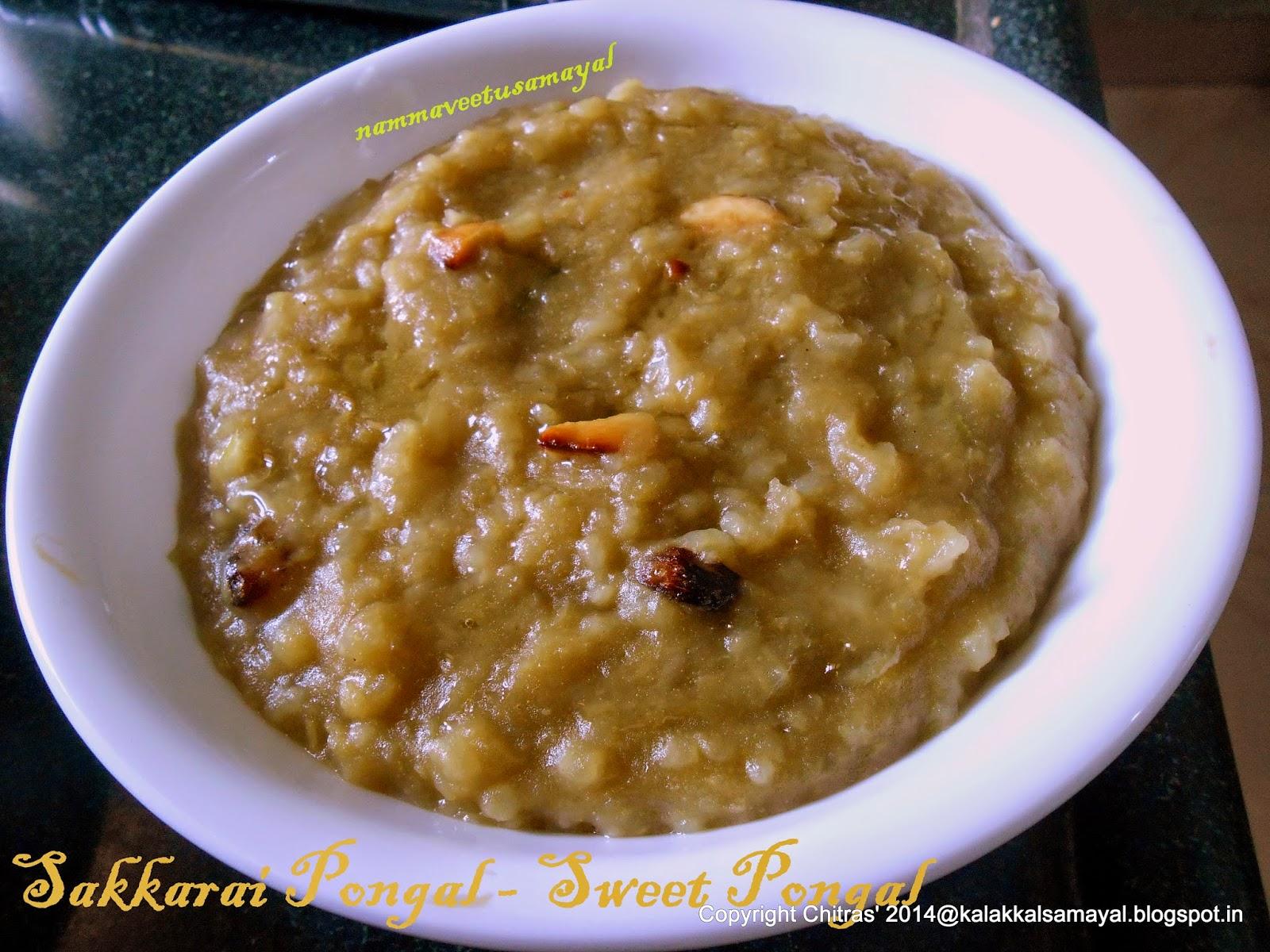 Sakkarai Pongal [ Sweet Pongal ]