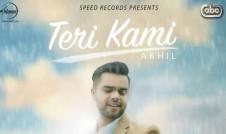 Akhil new song Teri Kami Best Punjabi single Song 2016 week