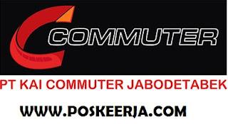 Lowongan Kerja Terbaru PT KAI komuter Jabodetabek November 2017