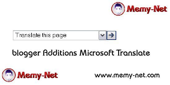 اداة ترجمة مايكروسوفت لمدونات بلوجر