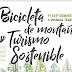 II JORNADAS DE TURISMO SOSTENIBLE Y BICICLETA DE MONTAÑA. Propuestas para una mejor convivencia y desarrollo