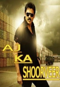 Aaj Ka Shoorveer (2013) Hindi Dubbed Movie Watch Full Online Free