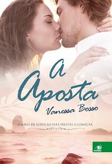 [Resenha] A Aposta - Vanessa Bosso
