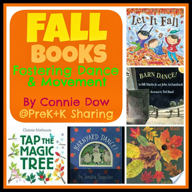 Fall Books that Foster Dance and Movement: Connie Dow at PreK+K Sharing