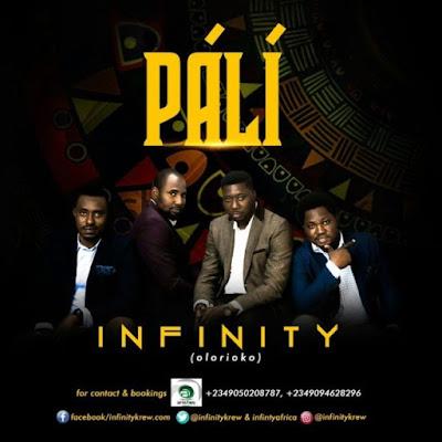 Music: Infinity [Olori Oko] – Pali