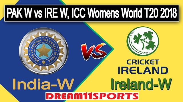 IN-W vs IR-W Dream11 Predictions, Best Playing 11, Team News