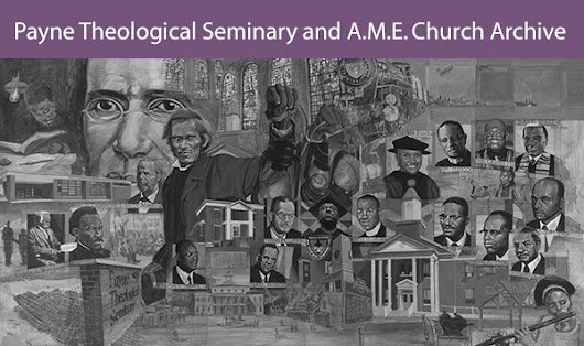 Payne Theological Seminary and A.M.E. Church Archive