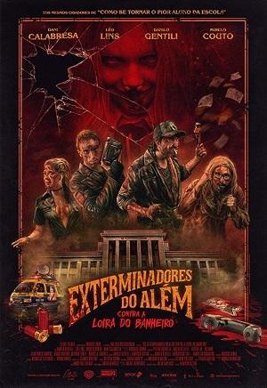 Os Exterminadores do Além Contra a Loira do Banheiro Filme Torrent Download