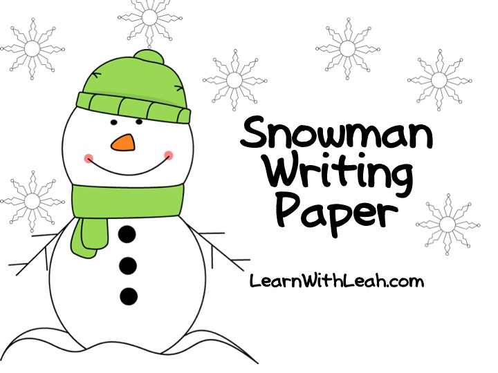Learn With Leah: FREEBIE! Snowman Writing Paper