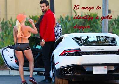 15 ways to identify a Gold Digger