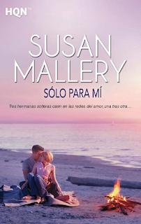 Susan Mallery - Sólo Para Mí