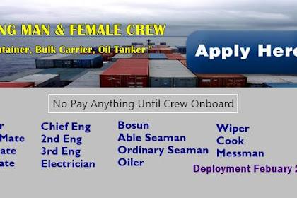 Able Seaman, Ordinary Seaman, Oiler, Wiper, Bosun, Cook, Pumpman, Officers, Engineer Jobs