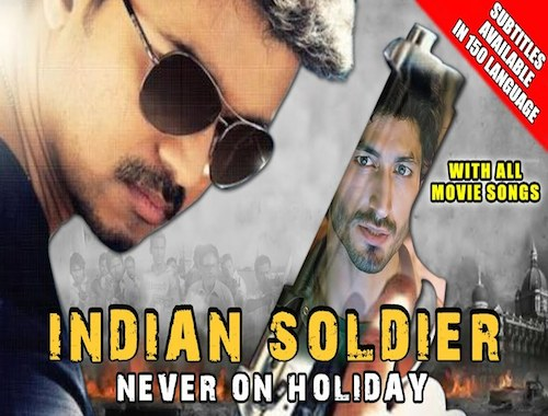 Indian Soldier Never On Holiday (2015) Hindi Dubbed Full Movie