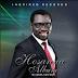 Music: GODLIVES DON RELEASES NEW SINGLE ''HOSANNA''