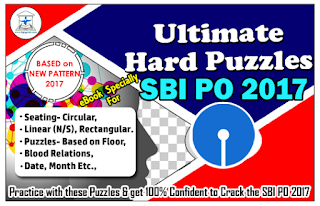 SBI PO 2017 - Ultimate Hard Puzzles (500 Questions with Explanation) eBook BASED on NEW Pattern- Download in PDF