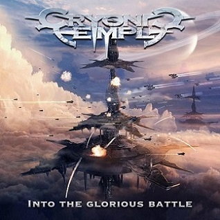 """Το lyric video των Cryonic Temple για το τραγούδι """"Man Of A Thousand Faces"""" από το album """"Into the Glorious Battle"""""""