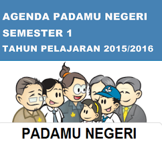 Agenda Padamu Negeri Semester 1 Tahun Pelajaran 2015/2016