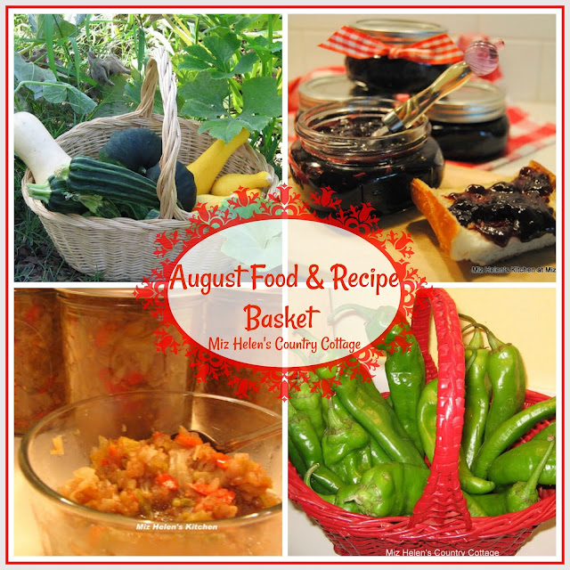 August Food and Recipe Basket at Miz Helen's Country Cottage