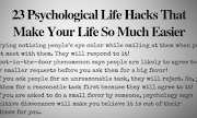 23 Psychological Life Hacks That Make Your Life So Much Easier