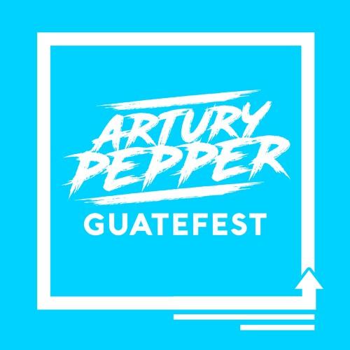 Relanzamiento del single - GuateFest de Artury Pepper