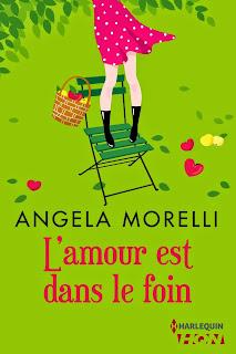 Angela Morelli - L'amour est dans le foin