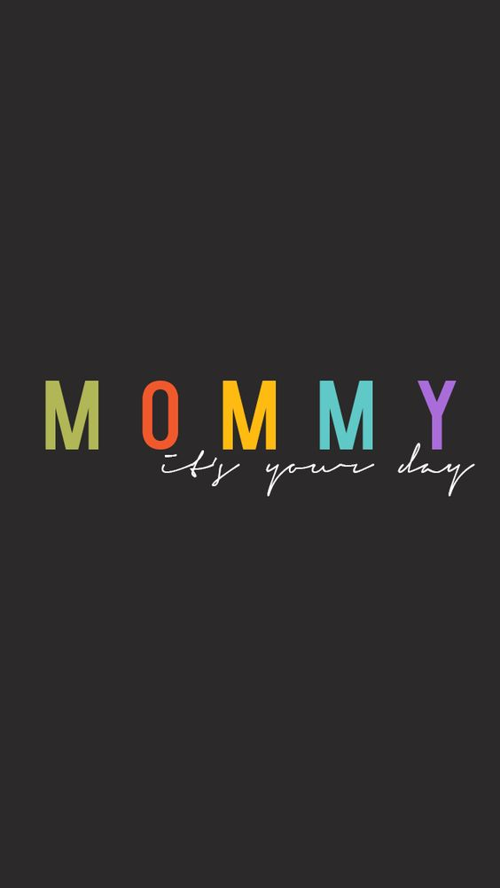 mommy its your day wallpapers