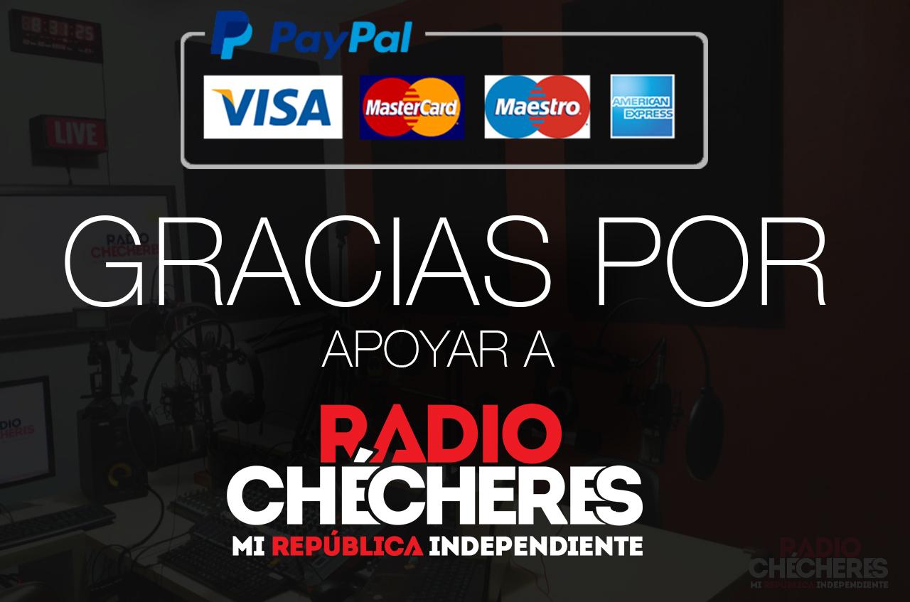 Gracias por apoyar a Radio Chécheres!!
