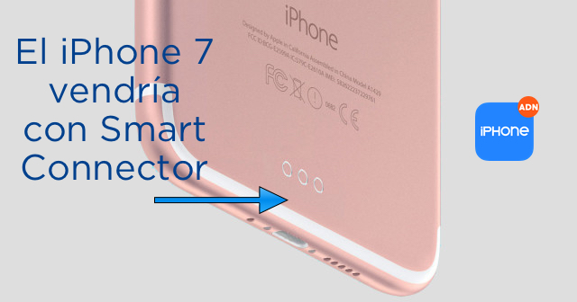 El iPhone 7 vendría con Smart Connector