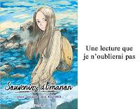 http://blog.mangaconseil.com/2018/02/chronique-souvenirs-demanon-une.html