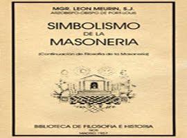 EL SIMBOLISMO DE LA MASONERIA