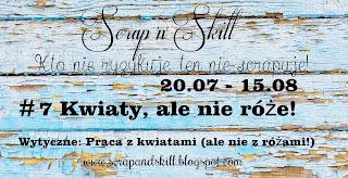 http://scrapandskill.blogspot.com/2015/07/wyzwanie-7-roze.html