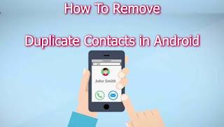 Android Phone से duplicate Contact कैसे डिलीट करे