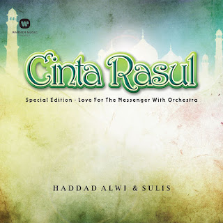 Haddad Alwi & Sulis - Cinta Rasul Special Edition - Love For the Messenger with Orchestra - Album (2015) [iTunes Plus AAC M4A]