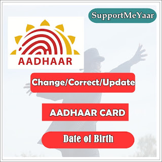 aadhar card me birth date kaise change kare