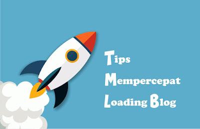 Cara Agar Blog Menjadi Fast Loading