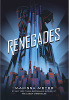 Renegades by Marissa Meyer book cover and review