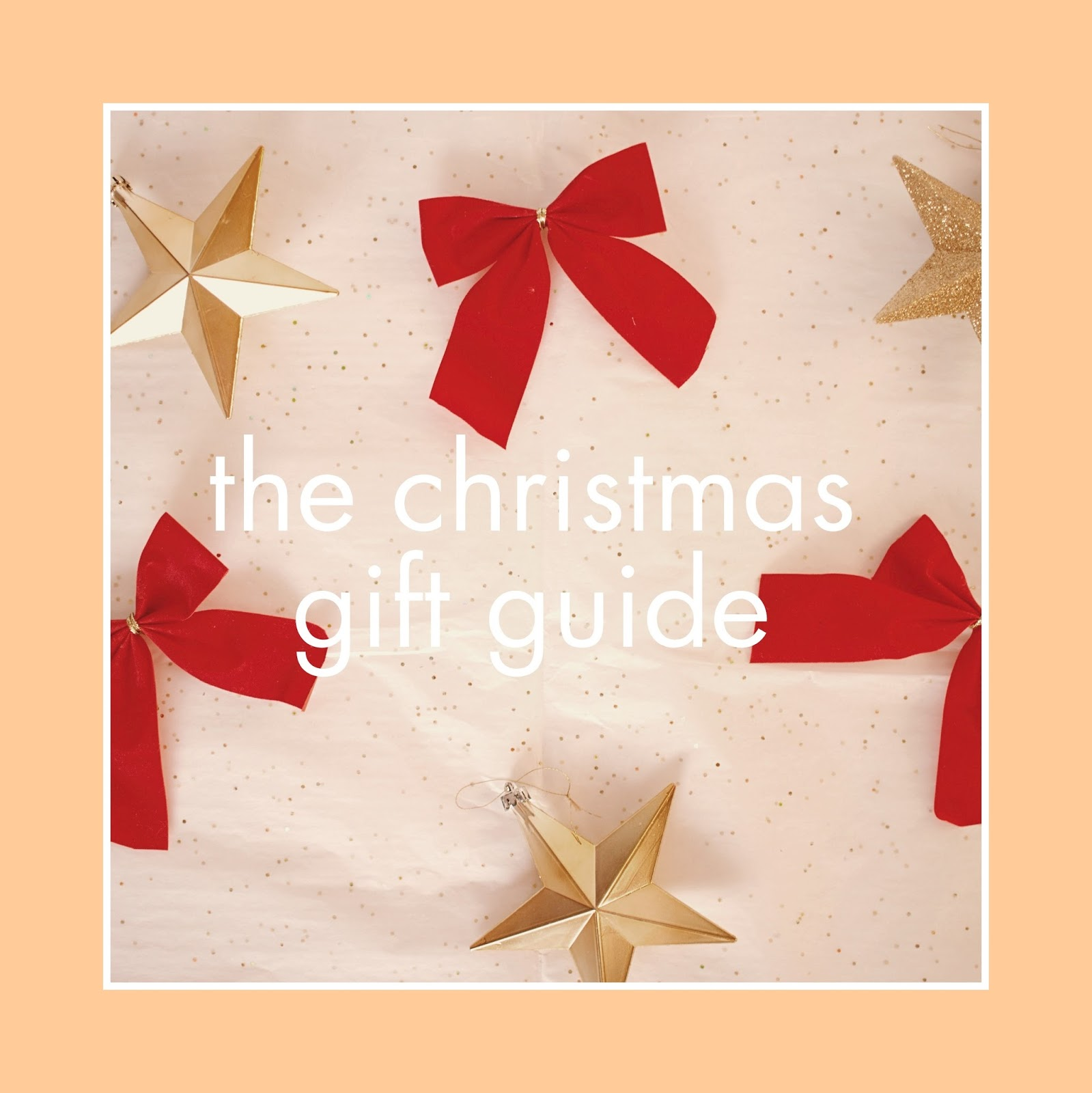 The Christmas Gift Guide Part One