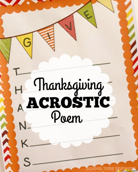 Thanksgiving Acrostic Poem to Give Thanks School Time Snippets