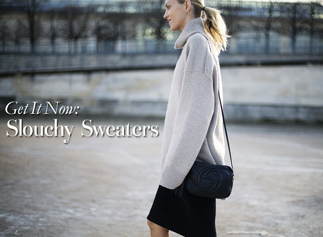 Get It Now: Keep Warm with Slouchy Sweaters